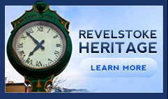 Revelstoke Heritage - Learn More
